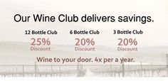 As a member of the Venture Wine Club you will receive wine four times a year and will be able to choose from three, six or twelve bottle shipments. http://www.venturewines.com/Wine-Club