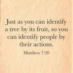 The context of this verse is false prophets and how to identify them, but it's still true for all people.