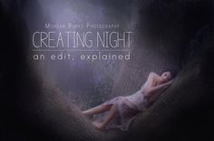 Creating Night - An edit, explained   Morgan Burks Photography
