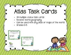 Set of 28 task cards to use with students when reviewing how to use an atlas.  Each card is multiple choice.  The questions are fairly generic enough so you can use any atlas or maps of the world/continents. There is an answer key and recording sheet included.  ***I did not include any United States geography.