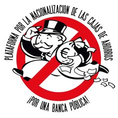Declaración de la Plataforma por la Nacionalización de las Cajas de Ahorro y por una Banca Pública