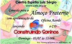 Centro Espírita Luiz Sérgio Convida para o seu Almoço Fraterno - Bento Ribeiro – RJ - http://www.agendaespiritabrasil.com.br/2016/06/30/centro-espirita-luiz-sergio-convida-para-o-seu-almoco-fraterno-bento-ribeiro-rj-2/