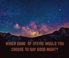 choose a song to say good nite...