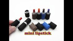 DIY Doll Miniature Accessories - Really Works - Makeup Lipstick