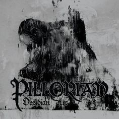Ex-AGALLOCH Frontman's Band PILLORIAN To Release Its Debut In March