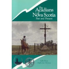 The first work devoted exclusively to Acadians in Nova Scotia, this book presents a thorough study of Acadian history from the earliest d...