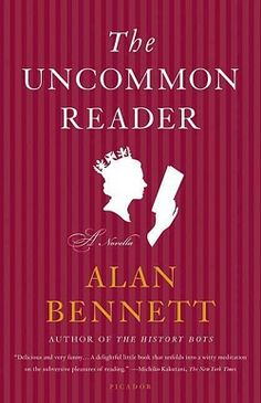 The Uncommon Reader #readinglist #offtheshelf #bookrecommendation