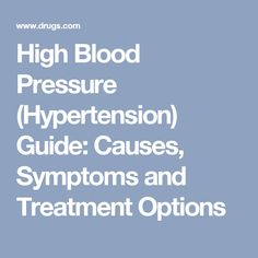 High Blood Pressure (Hypertension) Guide: Causes, Symptoms and Treatment Options #pregnancyandhypertension,