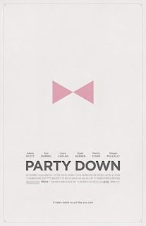 Party Down! Great minimalist poster.