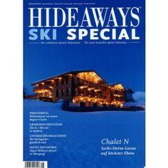 Priesteregg, Gradonna Mountain und Unterschwarzachhof - im Magazin HIDEAWAYS SKI-SPECIAL 5/2013 - die Zeitschrift für Wintersport Freuden - Hier bestellen!