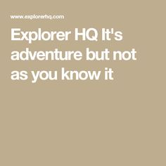 Explorer HQ It's adv