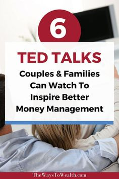 Watch these TED Talks to inspire meaningful conversations about personal finance in your family. Great family money management is all about communication!
