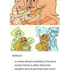 Swap au: Connie Peridot jasper lapis are the main characters. Steven takes Connie's place and garnet is Jasper, pearl is lapis, and amethyst is perri