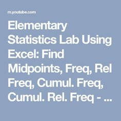 Elementary statistics 12th edition by mario f triola pdf free elementary statistics lab using excel find midpoints freq rel freq cumul fandeluxe Gallery