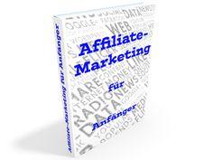 "eBook ""Affiliate-Marketing für Anfänger"" Affiliate Marketing, Wordpress, Ebooks, Ebay"