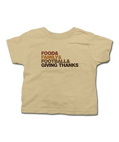 Look at this Festivi-tees Khaki 'Food & Family & Football' Tee - Toddler & Kids on #zulily today!