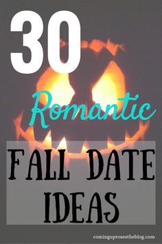 Fall is just around the corner! Here are 30 romantic fall date ideas, so your entire season is packed with fall date fun!