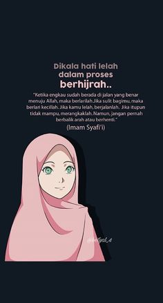H i j r a h Hijab Quotes, Muslim Quotes, Reminder Quotes, Self Reminder, Hijrah Islam, Moslem, Islamic Cartoon, Religion Quotes, Islamic Quotes Wallpaper