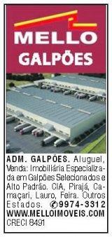 Galpões em Salvador Bahia, Lauro CIA Feira Alagoinhas Camaçarí e em Outros Estados