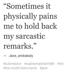 #TMI #shadowhunters | Jace Herondale quotes