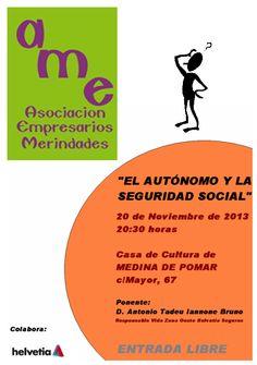 """20/11 Conferencia """"El autonomo y la seguridad social"""" Medina de Pomar  20:30 Casa de Cultura"""