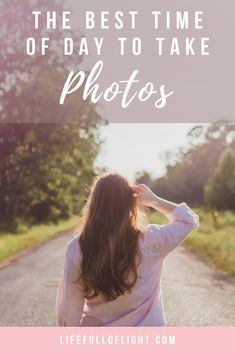 The Best Time of Day to Take Photos - Life Full of Light Dslr Photography, Photography For Beginners, Photography Branding, Outdoor Photography, Photography Tutorials, Photography Ideas, Photography Composition, Photo Shoot Tips, Photo Shoots