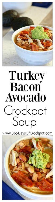 Turkey Bacon Avocado Soup in the crockpot