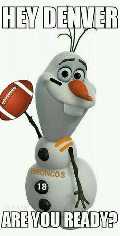 Olaf broncos.