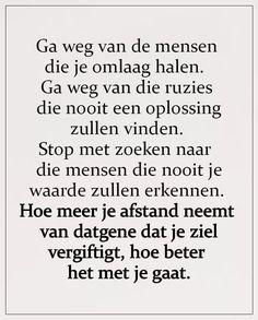 Best Inspirational Quotes, Inspiring Quotes About Life, Sef Quotes, Dutch Quotes, Pep Talks, Spiritual Guidance, Wise Words, Poems, Funny Quotes