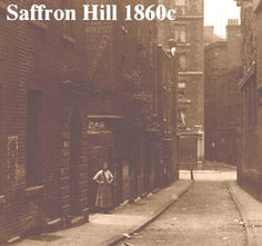 Once at the heart of one of London's most infamous rookeries or slums, Saffron Hill - located between Holborn and Clerkenwell - is forever associated with Charles Dickens' 1838 novel, Oliver Twist, and in particular with the arch criminal Fagin.