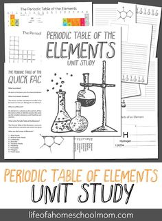 Want your kids to learn chemistry but need some guidance? Try this wonderfully engaging Periodic Table of Elements unit study to create a love of science! Element Table, Cc Cycle 3, Periodic Table Of The Elements, Home Schooling, School Fun, Kids House, Chemistry, Lesson Plans, Helpful Hints