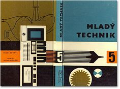 "A Czechoslovakian technical journal""Mladý Technik"", (1962)'Volume 5', Designed by Antonin Dvorak"