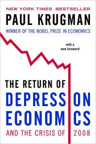 The Return of Depression Economics and the Crisis of 2008 by Paul Krugman Download