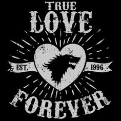 True Love Forever Wolf T-Shirt $12.99 Game of Thrones tee at Pop Up Tee!