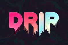 Drip - Liquid Font by Tugcu Design Co. on @creativemarket