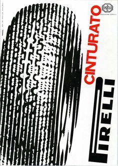Poster for Cinturato Pirelli by Bob Noorda, 1956 Ad Design, Retro Design, Book Design, Graphic Design, Swiss Design, Graphic Art, Communication Icon, Magazin Design, Typography Layout