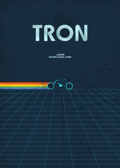 Tron Poster by Pete Majarich Famous Movie Posters, Minimal Movie Posters, Minimal Poster, Famous Movies, Movie Poster Art, Poster Wall, Science Fiction, Fiction Movies, Background Hd Wallpaper