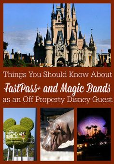 Walt Disney World Tips - Disney Off Property Guests: Things You Should Know About FastPass+ and Magic Bands