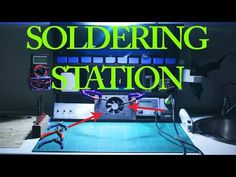 ULTIMATE Soldering STATION with FUME extractor - DIY - YouTube
