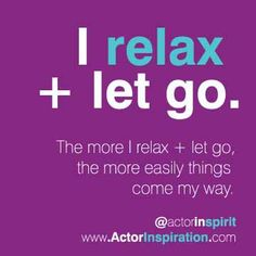 I relax + let go. The more I relax + let go, the more easily things come my way. My Way, Creative Inspiration, Letting Go, Acting, Encouragement, Relax, Letters, Let It Be, Quotes