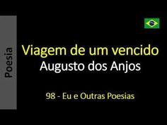 Augusto dos Anjos - 098 - Viagem de um vencido