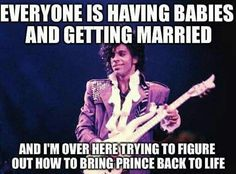 Prince  <3  If only......