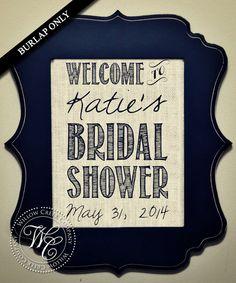 Bridal Shower Decor, Rustic Wedding, Wedding Decor Print, Shower Decorations, Welcome Sign Rustic, Shabby Chic Decor