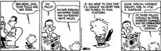 Calvin and Hobbes, Dec 02, 1985 - Dad rates especially low among tigers and six-year-old white males.