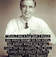 Right on Mr. Rogers!