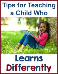 Tips for Teaching a Child Who Learns Differently