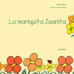 Portada de La mariquita Juanita (Cuento 3-4 años y por qué no más), Filosofia para niños.