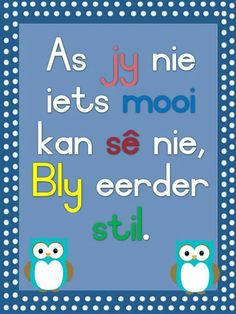 Teaching Phonics, Preschool Learning, Afrikaans Language, Classroom Rules Poster, Afrikaanse Quotes, School Murals, Finishing School, Teaching Quotes, Kindergarten