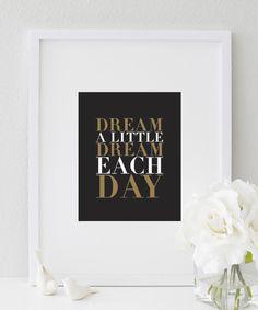 Dream A Little Dream Each Day (Black) Print | Wall Prints | Wall Prints Art | Wall Prints Quotes | Wall Prints Ideas | Wall Prints For Home | Wall Decor | Wall Decor Living Room | Wall Decorations | Wall Decor & Signs