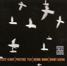 Herbie Mann & Bobby Jaspar - 1957 - Flute Flight (Prestige)